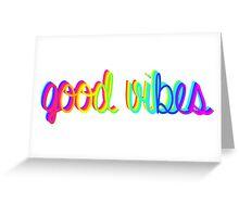 Good Vibes Greeting Card