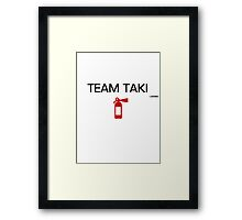 Team Taki Framed Print