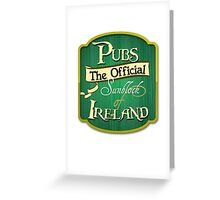 Pubs - the official sunblock of Ireland Greeting Card