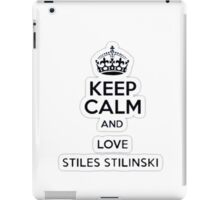 Keep Calm And Love Stiles Stilinkski iPad Case/Skin
