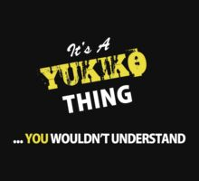 It's A YUKIKO thing, you wouldn't understand !! by satro
