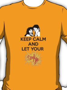 Keep Calm and Let Your Soul Glo! T-Shirt