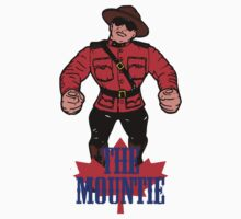 The Mountie Always Gets His Man! Kids Clothes