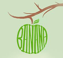 Green bananas are the best bananas by MathijsVissers