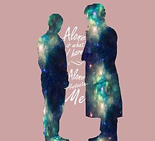 "Johnlock ""ALONE IS WHAT I HAVE"" white letters by thescudders"