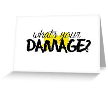What's Your Damage? (Yellow Bow) Greeting Card