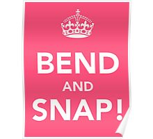 Legally Blonde - Bend and Snap Poster