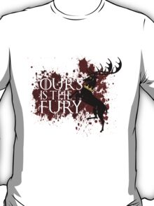 Ours Is The Fury - House Baratheon  T-Shirt