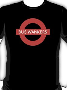 Bus Wankers! The Inbetweeners  T-Shirt