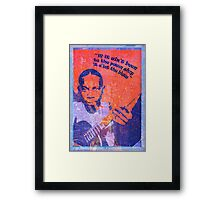 IF IT AIN'T BEEN TO THE PAWN SHOP Framed Print
