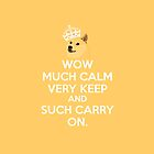 Doge meme keep calm - wow much calm by Tetura