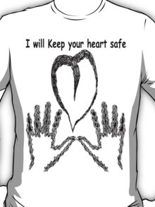 Your heart in my hands T-Shirt