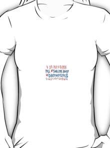 happy little pill lyric art T-Shirt