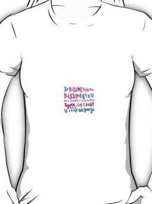 kiss me kiss me lyric art T-Shirt