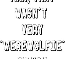 Werewolfie things by thescudders