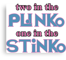 Two in the Plinko One in the Stinko - Price is Right Tosh.0 Canvas Print