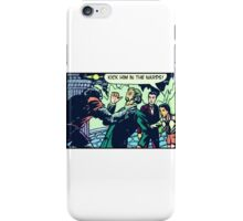 Kick Him in the Nards! iPhone Case/Skin