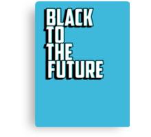 Black to the future Canvas Print