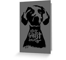 Grey Ghost Society : Light Greeting Card
