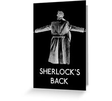 Sherlock's Back Greeting Card
