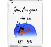 RIP Robin Williams - Genie, we're gonna miss you iPad Case/Skin