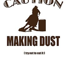Caution! Making dust by shambly