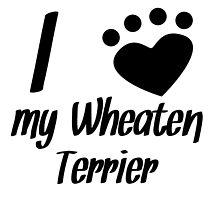I Heart My Wheaten Terrier by kwg2200
