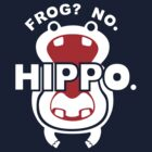 Frog?  No. Hippo. by Crocktees