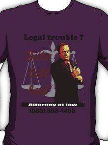 Better Call Saul. T-Shirt