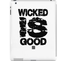The maze runner. Wicked is Good Tshirt iPad Case/Skin