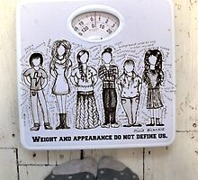 Weight and Appearance Do Not Define Us  by LittleMizMagic