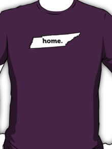 Tennessee. Home. T-Shirt
