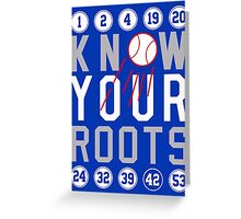 "Dodgers ""Know Your Roots"" Greeting Card"