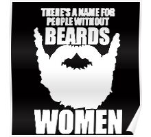 THERE'S A NAME FOR PEOPLE WITHOUT BEARDS, WOMEN Poster