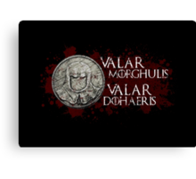 Valar Morghulis, Valar Dohaeris - Faceless Men Canvas Print
