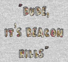 Dude, Its Beacon Hills (Floral) by thescudders