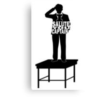 I Salute You Captain Canvas Print