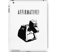 K-9 Affirmative! iPad Case/Skin