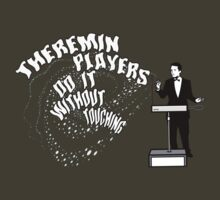 Theremin Players Do It Without Touching by ixrid