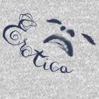 Erotica - Madonna by Ged J