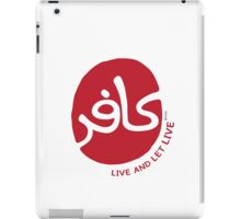 Live and Let live iPad Case/Skin
