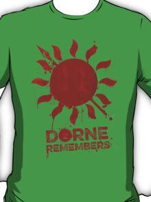 Dorne Remembers T-Shirt