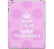 Keep Calm and Paint Your Nails - Pink Polka Dots iPad Case/Skin