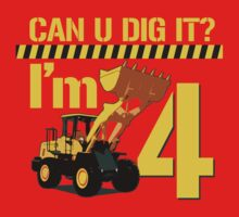 Can U Dig It? I'm 4! by robotface