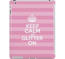 Keep Calm and Glitter On - Pink Stripes iPad Case/Skin