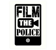 FILM THE POLICE Art Print