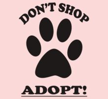 DON'T SHOP....ADOPT! Kids Clothes