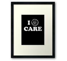 I Donut Care Framed Print