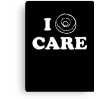 I Donut Care Canvas Print