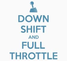 Down Shift and Full Throttle (7) by PlanDesigner